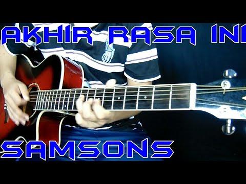 Akhir Rasa Ini - SAMSONS Cover Akustik Gitar Instrumen By Rivo Lindo