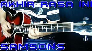 Video Akhir Rasa Ini - SAMSONS cover akustik gitar instrumen by Rivo Lindo download MP3, 3GP, MP4, WEBM, AVI, FLV Mei 2018