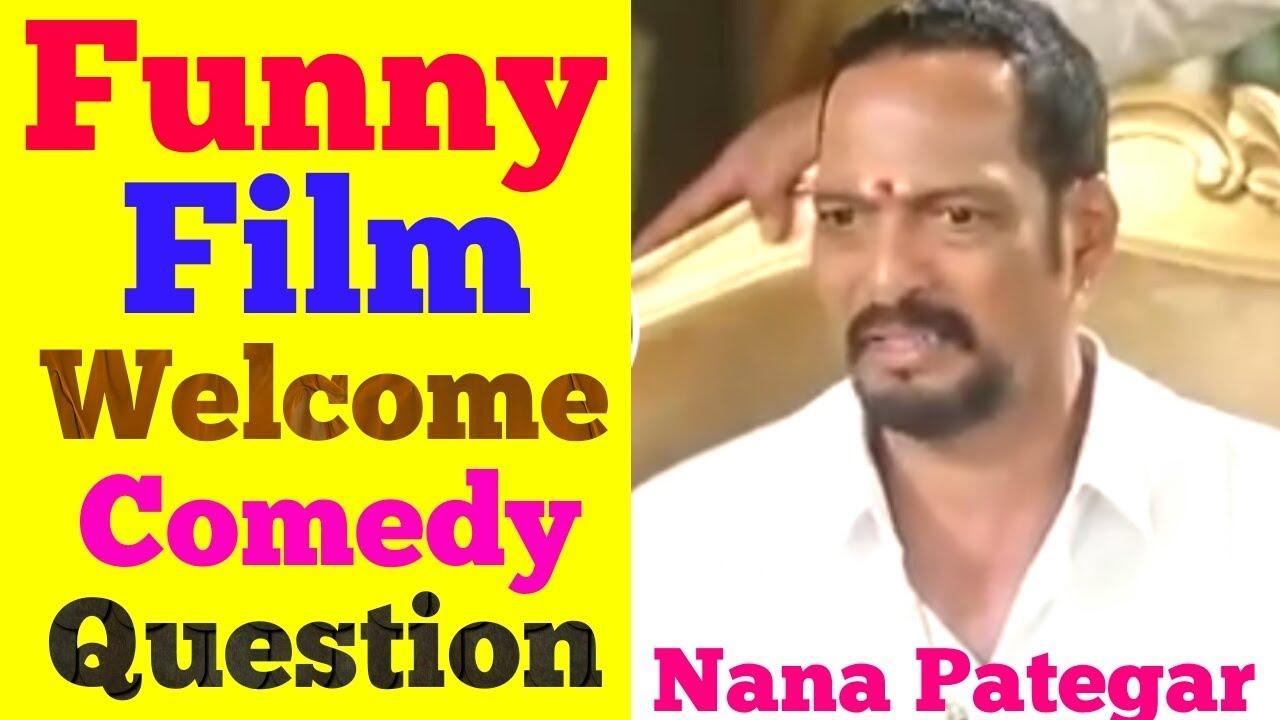 Funny Nana patekar ll welcome film ll comedy question Hindi