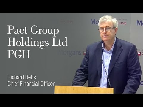 Pact Group Holdings Limited (PGH): Richard Betts, Chief Financial Officer