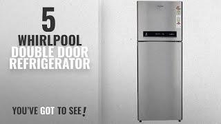 Top 10 Whirlpool Double Door Refrigerator [2018]: Whirlpool 340 L 3 Star Frost-Free Double Door