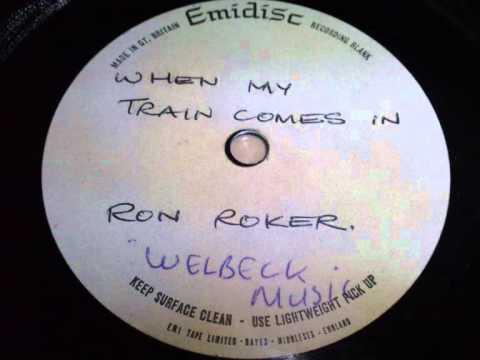 RON ROKER WHEN MY TRAIN COMES IN UNRELEASED POP PSYCH