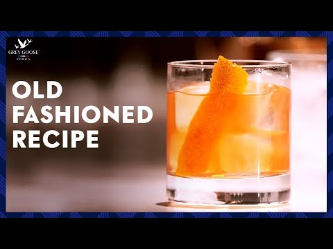 Old Fashioned: GREY GOOSE Vodka Cocktail
