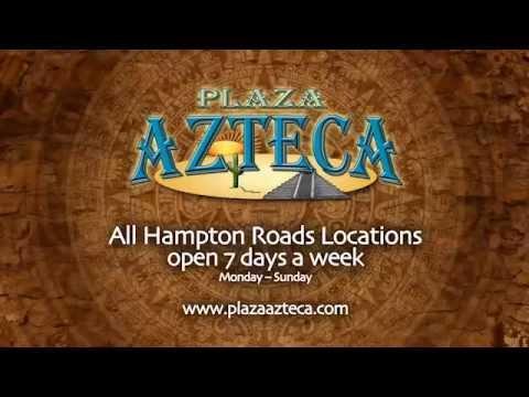 PLAZA AZTECA MEXICAN RESTAURANTS /RESTAURANT IN VA BEACH, CHESAPEAKE, NORFOLK, AND SUFFOLK VA.