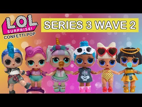 Lol Surprise Confetti Pop Wave 2 Real Dolls First Look L O L