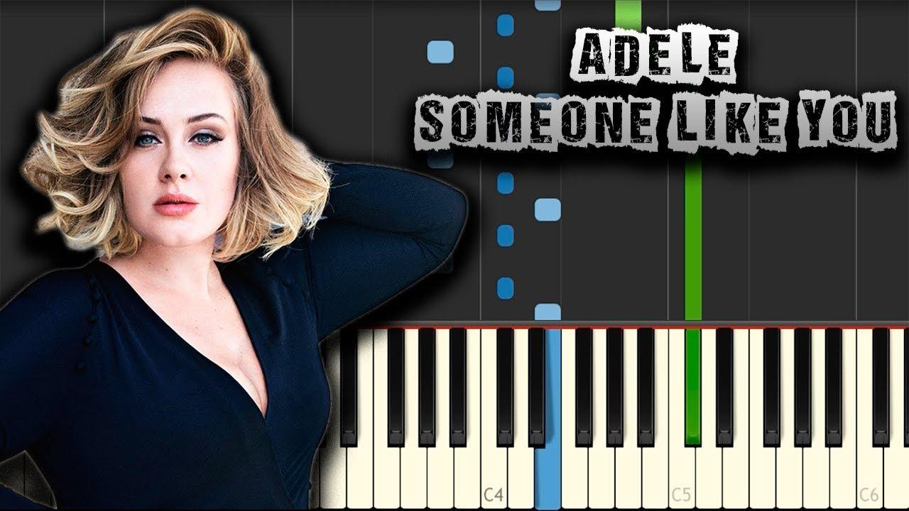 Adele - Someone Like You - [Piano Tutorial] (Synthesia