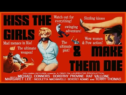 Kiss The Girls And Make Them Die (1966) Trailer - Color / 2:20 mins