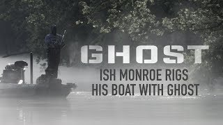 Ish Monroe Rigs His Boat with Ghost | Lowrance
