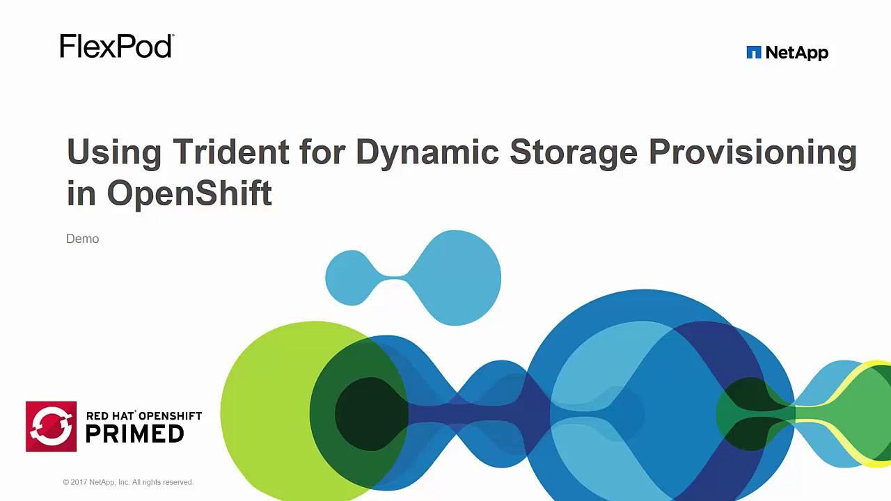 Using Trident for Dynamic Storage Provisioning with OpenShift