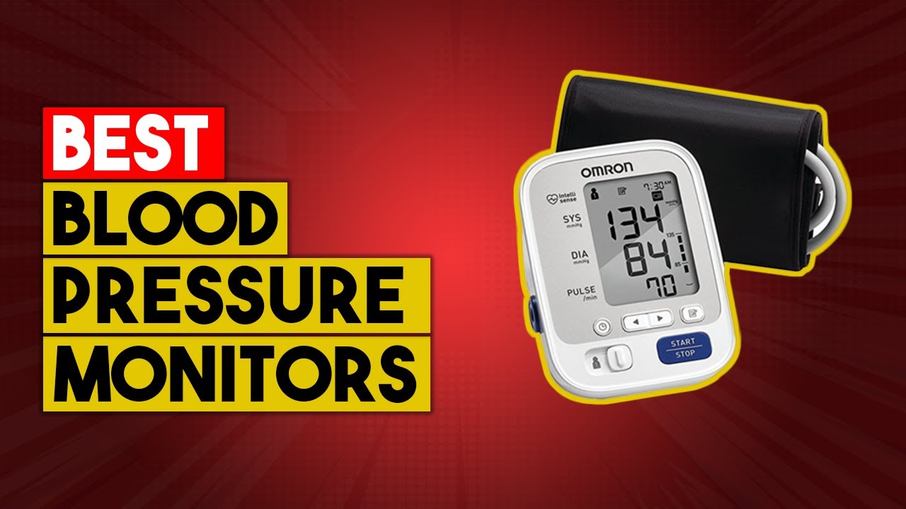 Download Best Blood Pressure Monitors You Can Buy In 2021