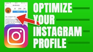 OPTIMIZE YOUR INSTAGRAM PROFILE AND BIO FOR GROWTH