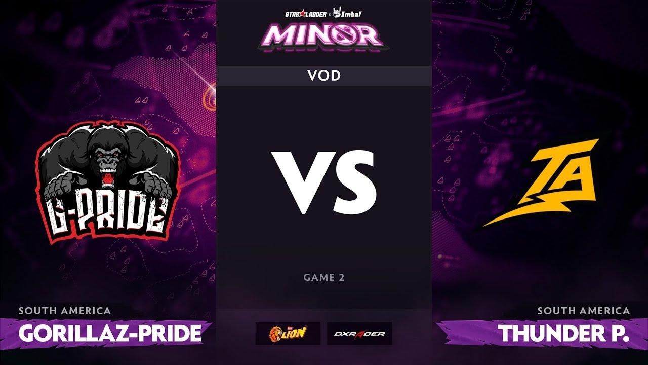 [RU] Gorillaz-Pride vs Thunder Predator, Game 2, StarLadder ImbaTV Dota 2 Minor S2 SA Qualifiers