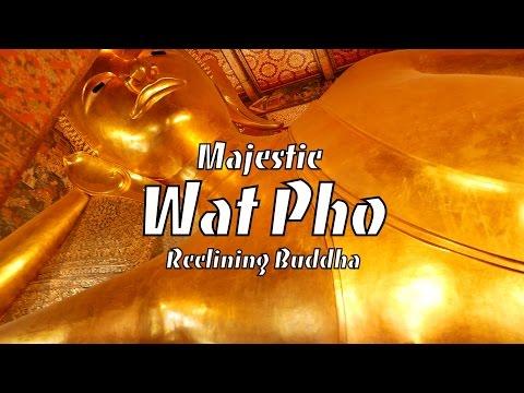 Majestic Wat Pho ☆ Reclining Buddha Temple [Music Video]