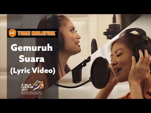 Team Malaysia presents Gemuruh Suara (Lyric Video)