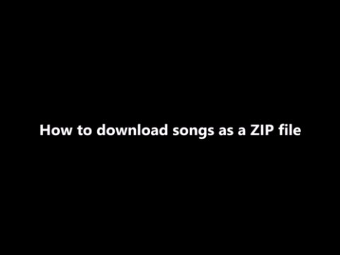 how to download songs as zip file
