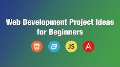 Web Development Project Ideas for Beginners | Building beginner projects in Javascript