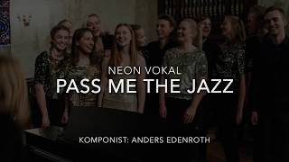 Pass Me the Jazz Neon Vokal NM 2017