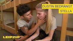 Dustin bedrängt Stella #12 | Leben.Lieben.Leipzig