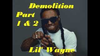 Demolition Part 1 & 2 - Lil