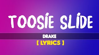 Lyrics Video   Toosie Slide - Drake