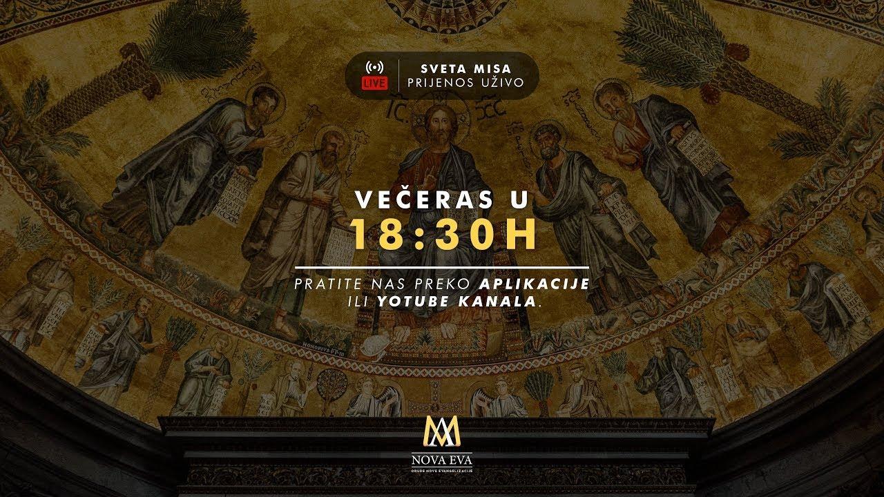 Sveta misa UŽIVO - 18:30h