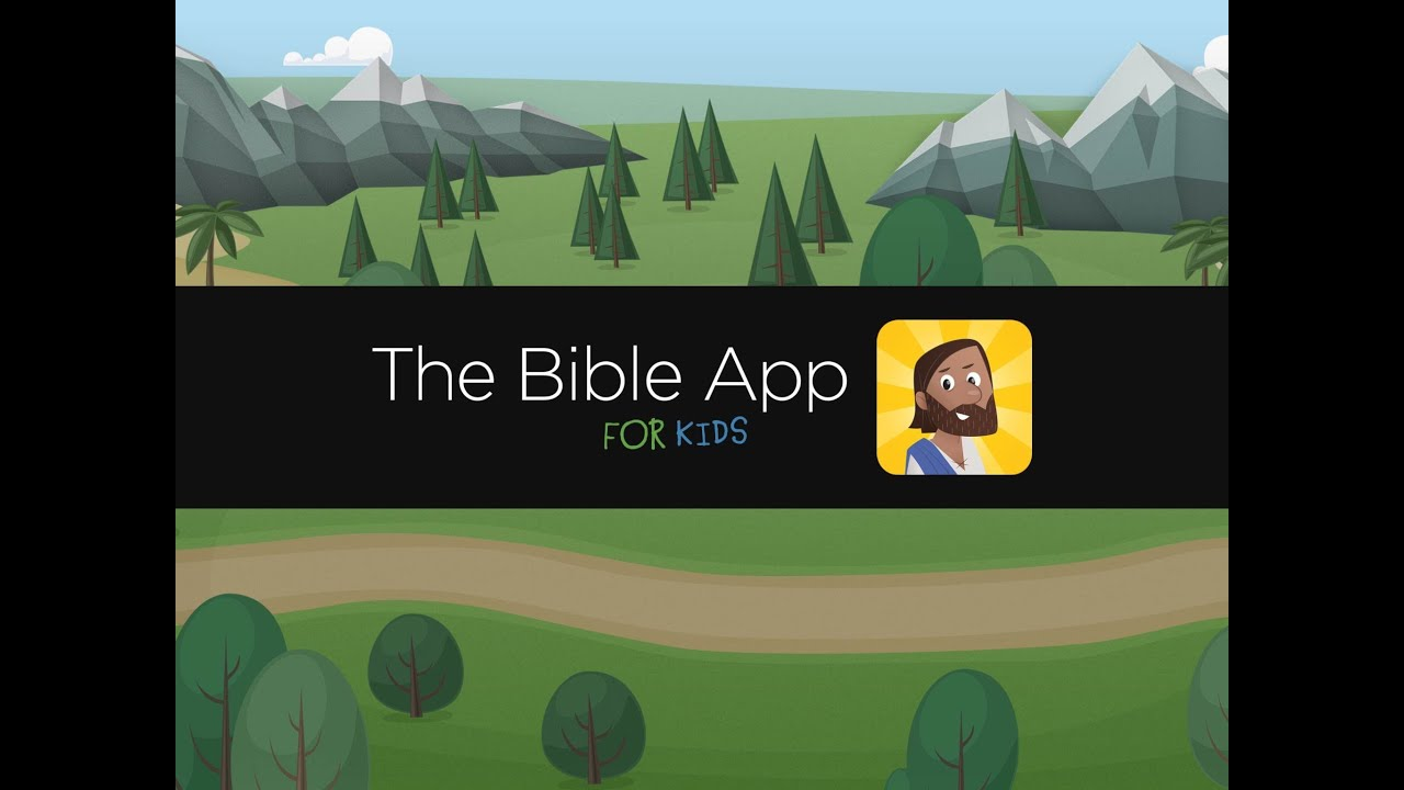 The Bible App For Kids Download Today Youtube