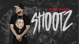 SHOOTZ: FEATURING JESSE JAMES