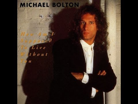 Michael Bolton - How Am I Supposed To Live Without You (1989 Original LP Version) HQ