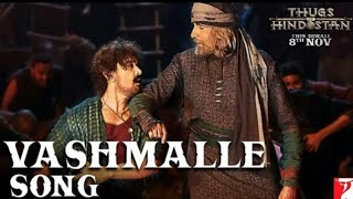 Vashmalle Mp3 Songs | Thugs Hindostan | 3D Audio High Quality Songs | Thugs Of Hinostan Songs 2018