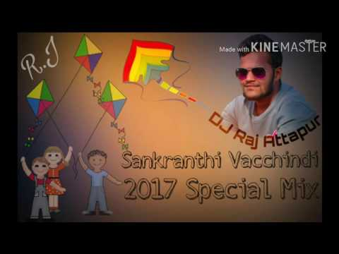 Sankranthi Vacchindi (2017 Special Mix) {DJ Raj Attapur} R.J 8522862242