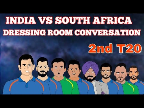 INDIA VS SOUTH AFRICA 2nd T20   DRESSING ROOM CONVERSATION