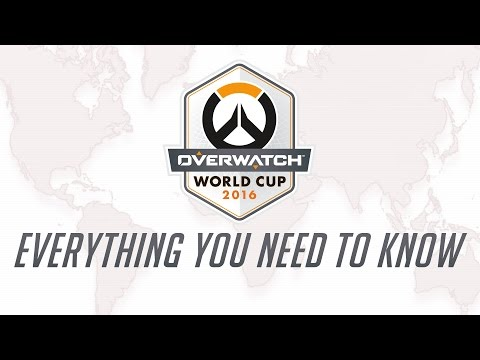 Overwatch World Cup 2016 - Everything You Need to Know