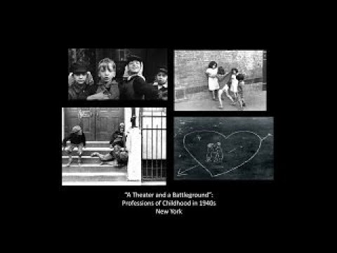 Professions of Childhood in the Arts and Public Policy of 1940s New York - The Best Documentary Ever
