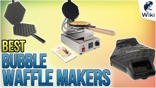 5 Best Bubble Waffle Makers 2018