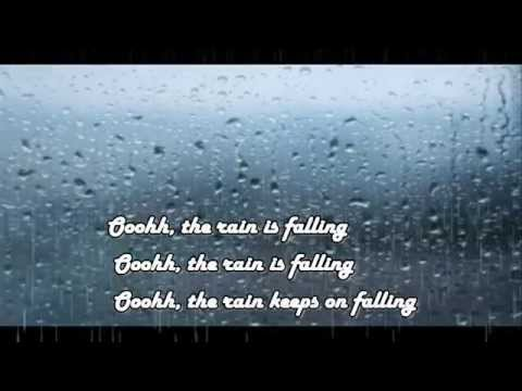 Rain is Falling with lyrics
