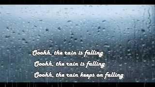 Rain is Falling with lyrics