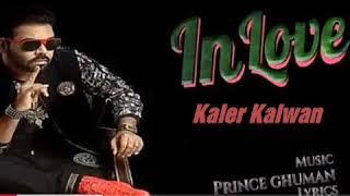 In LOve - Kanth Kaler - Kaler Kalwan--mp3(2018)Wapmight-