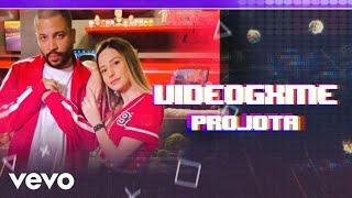 Projota - VIDEOGXME