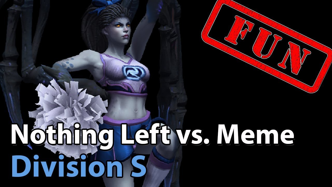 ► Heroes of the Storm: Nothing Left vs. Meme Machine - Division S Qualifier