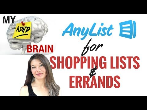 My ADHD Brain: AnyList for Shopping Lists and Errands