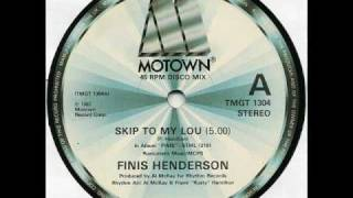 Finis Henderson - Skip To My Lou