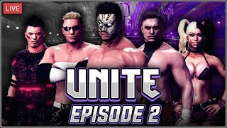 WWE 2K18 - UNITE Episode 2! (LIVE STREAM)