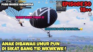 ANAK DIBAWAH UMUR PUN DI SIKAT BANG TID WKWKWK   PUBG MOBILE INDONESIA
