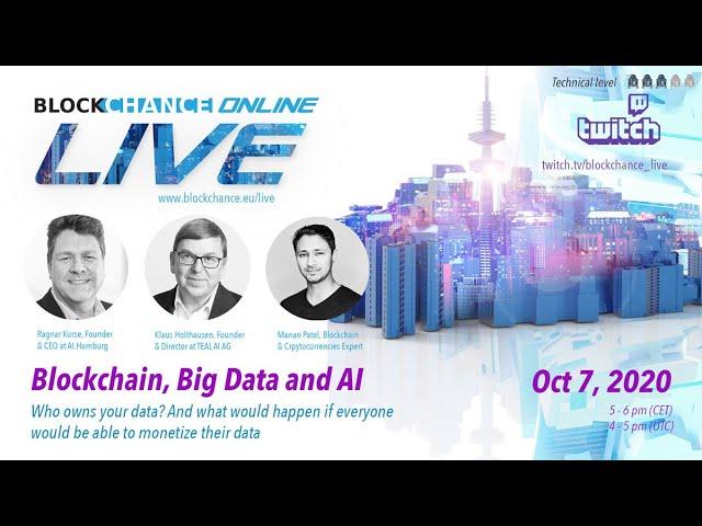 Blockchain, Big Data and AI - BLOCKCHANCE Online LIVE #1