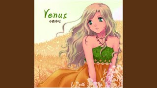 Provided to YouTube by avex trax 空色ダイアリー · 小森ゆな Venus ℗ J'adore Records Released on: 2018-08-06 Composer: 悠木真一 Lyricist: いつきおと ...
