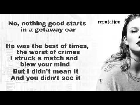Taylor Swift Getaway Car Lyric Video