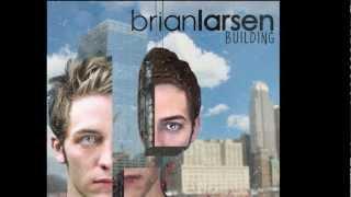 Brian Larsen: How Long? (New 2012 Indie Pop Rock Single)