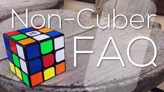 Non-Cuber FAQ | Weekly Cubing Topicals