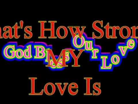God Blessed Our Love/A Man Loves A Woman/That's How Strong My Love Is O V Wright