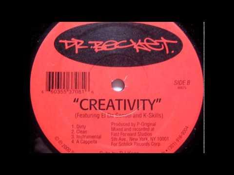 Dr. Becket Feat. El Da Sensei & K-Skills – Creativity (Dirty) [HQ]